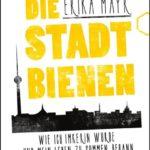 Honighäuschen (Bonn) - Erika Mayr ist leidenschaftliche Stadt-Imkerin. In ihrer Biografie erzählt sie von ihren ersten Schritten im Imker-Verein Charlottenburg