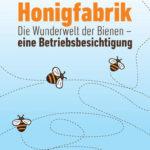 Die Honigfabrik | Honighäuschen