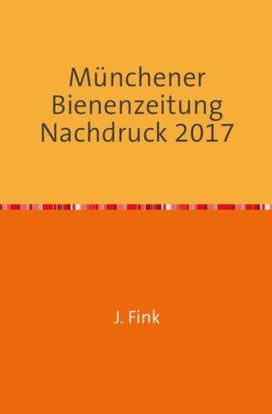 Münchener Bienenzeitung 30. Jahrgang 1908 | Honighäuschen