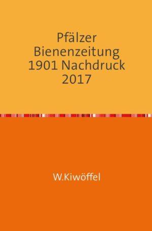 Pfälzer Bienenzeitung 42. Jahrgang 1901 | Honighäuschen