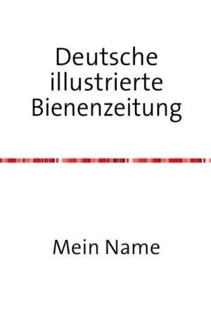 Deutsche Illustrierte Bienenzeitung 23. Jahrgang | Honighäuschen