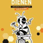 Honighäuschen (Bonn) - Dieses Sachbuch im Comicstil nimmt dich mit in die unglaublich faszinierende Welt der Bienen und des Honigs. Entdecke spannende und überraschende Fakten komprimiert und humorvoll illustriert.