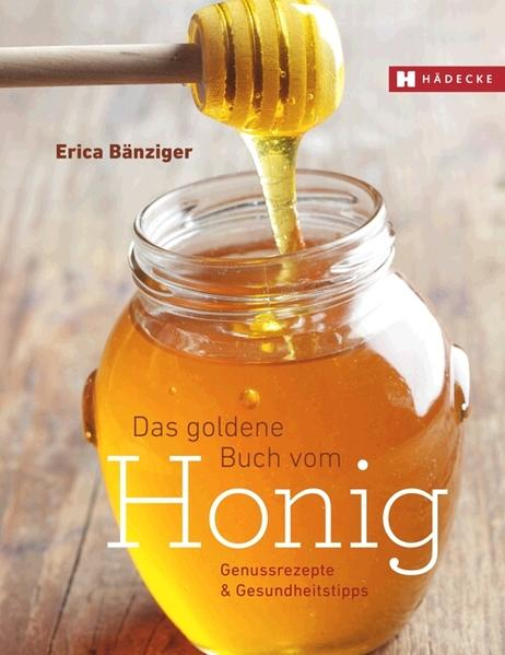 Das Goldene Buch vom Honig   Honighäuschen