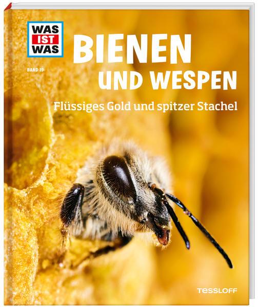 WAS IST WAS Band 19 Bienen und Wespen. Flüssiges Gold und spitzer Stachel | Honighäuschen