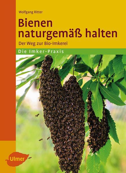 Honighäuschen (Bonn) - So können Sie Bio-Imker werden. Dieses Buch stellt Ihnen