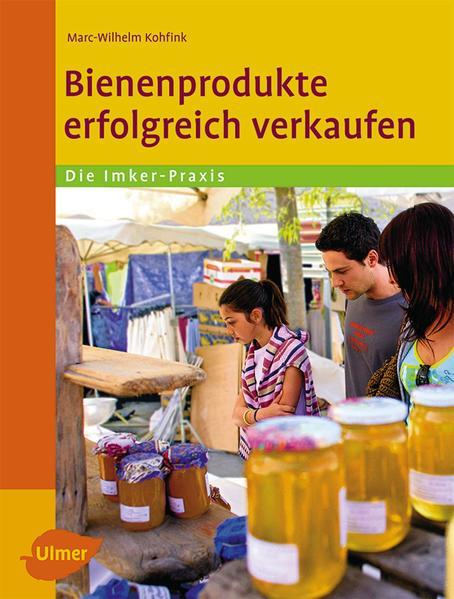 Bienenprodukte erfolgreich verkaufen | Honighäuschen