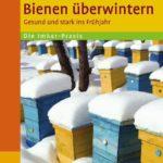 Bienen überwintern | Honighäuschen