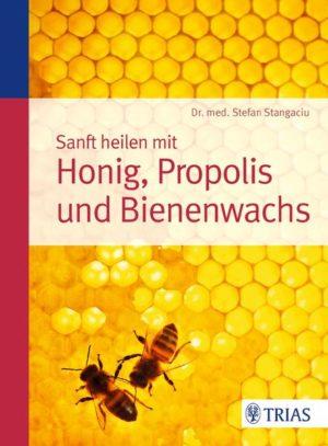 Sanft heilen mit Honig