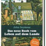 Das neue Buch vom Leben auf dem Lande | Honighäuschen