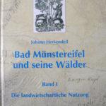 Honighäuschen (Bonn) - Die Publikation beschreibt die Geschichte der landwirtschaftlichen Nutzung rund um Bad Münstereifel.