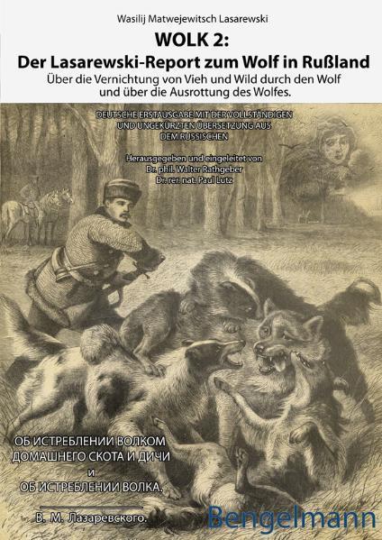 WOLK 2: Der Lasarewski-Report zum Wolf in Rußland | Honighäuschen