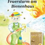 Feuersturm am Bienenhaus | Honighäuschen