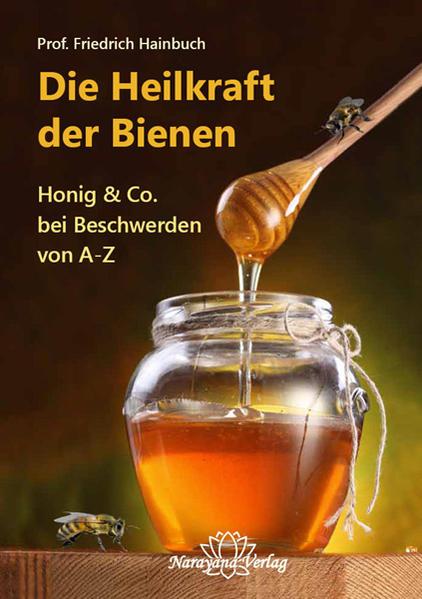 Die Heilkraft der Bienen   Honighäuschen