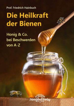 Die Heilkraft der Bienen | Honighäuschen