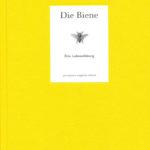 Die Biene - Eine Liebeserklärung   Honighäuschen