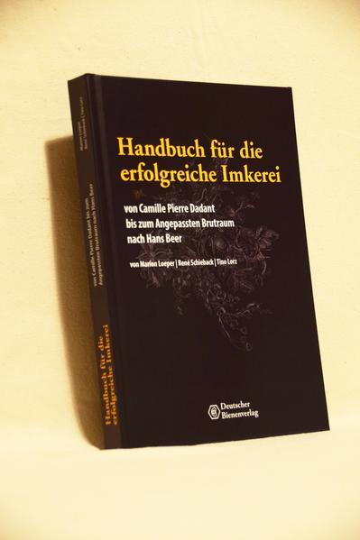 Handbuch für die erfolgreiche Imkerei von Camille Pierre Dadant bis zum Anngepassten Brutraum nach Hans Beer | Honighäuschen