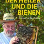 Der Heiler und die Bienen   Honighäuschen